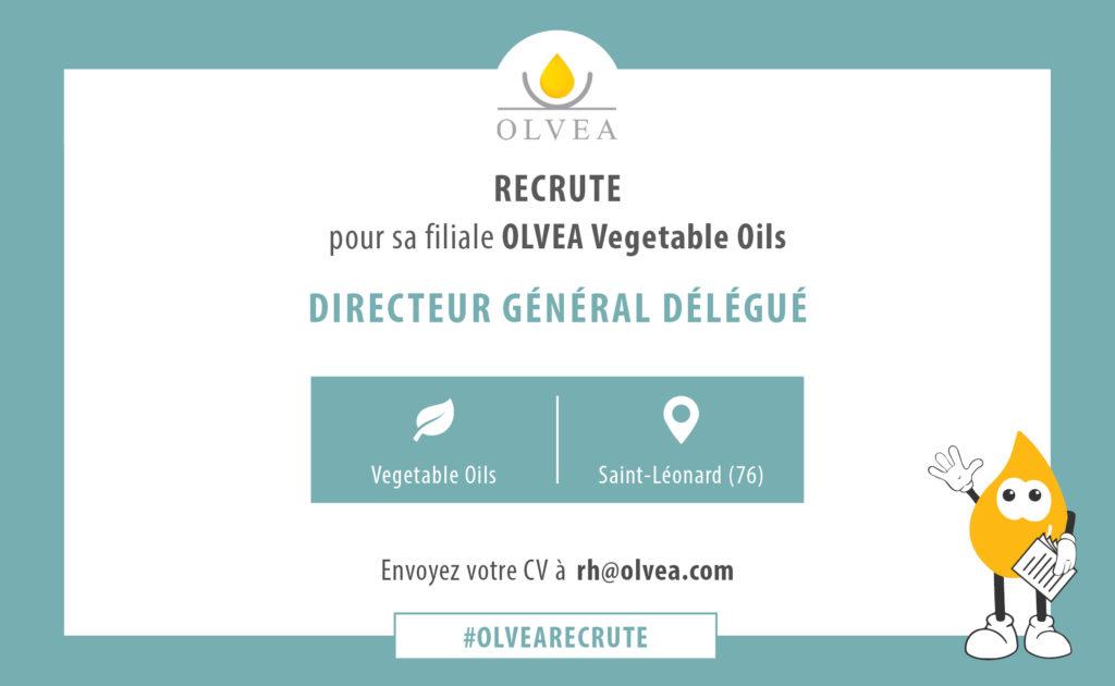 Recrutement - Directeur Général Délégué - OLVEA Vegetable Oils