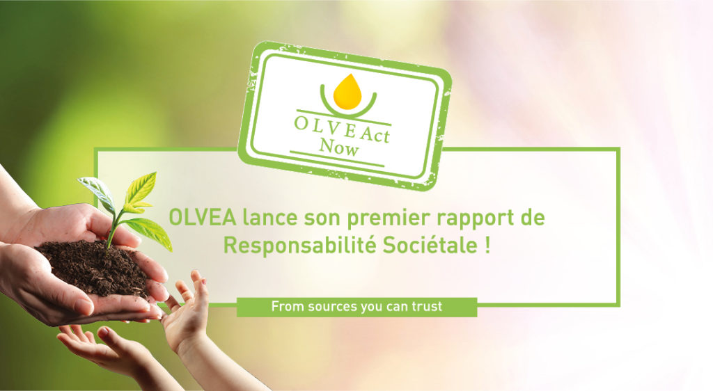 OLVEAct Now - Rapport de Performance - Responsabilite Societale - 2019-2020 - OLVEA Vegetable Oils